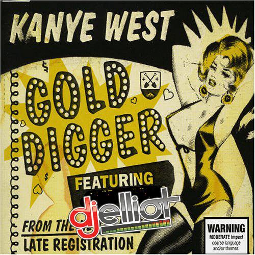 Gold Digger (DJ Elliot Quick Mix)