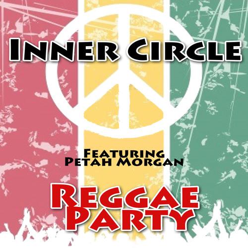 Reggae Party - INNER CIRCLE FEAT PEETAH MORGAN