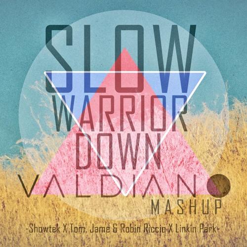 Shotwek x Tom, Jame x Robin Riccio x Linkin Park - Slow Warrior Down (Valdiano Mashup)
