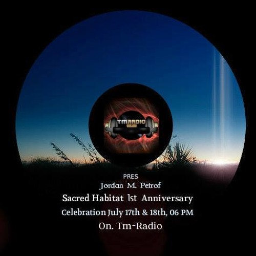 Ani Onix - Sacred Habitat 1st Anniversary  [Jul. 17. 2013] hosted by Jordan Petrof / Tm-radio