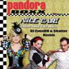 Pandora Boxx - Nice Car (Shame about your penis) - DJ EvenflO & Shatter remix