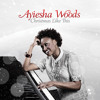 Walking In A Winter Wonderland - Ayiesha Woods