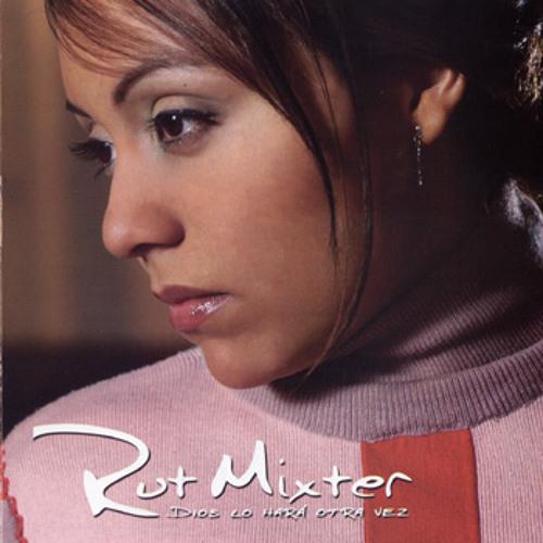 Dios lo hará otra vez -  Ruth Mixter