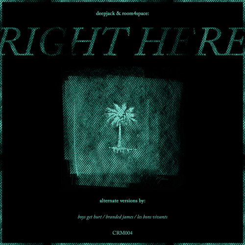 Deepjack & Room4Space - Right Here EP