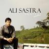 Selamat Tinggal - Ali Sastra (2013)