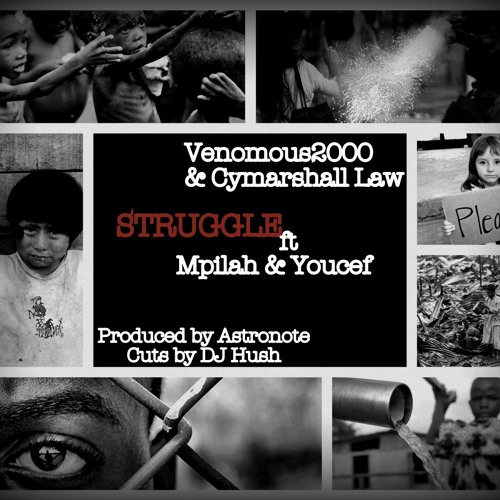 Venomous2000 & Cymarshall Law - Struggle (con  Mpilah & Youcef )