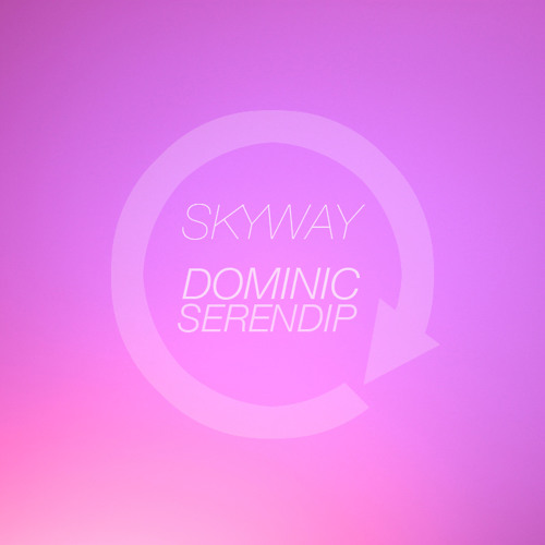 Refresh ft. Dominic Serendip