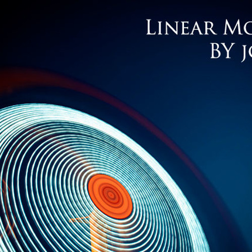 Linear Motion by JC