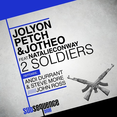 Jolyon Petch & Jotheo feat Natalie Conway - 2 Soldiers (John Ross Remix)