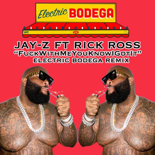 """Jay Z ft Rick ross - """"fuckwitmeyouknowigotit"""" (Electric Bodega Remix)"""