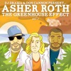 Asher Roth - Actin Up (ft Rye Rye, Justin Bieber & Chris Brown) (The Greenhouse Effect Vol 2)