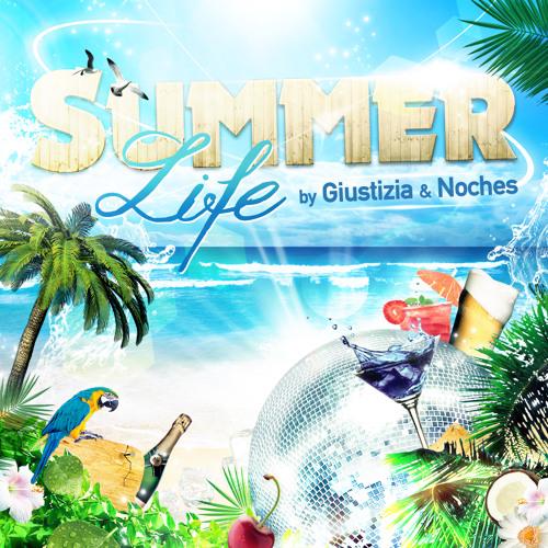 Summer life by Giustizia & Noches