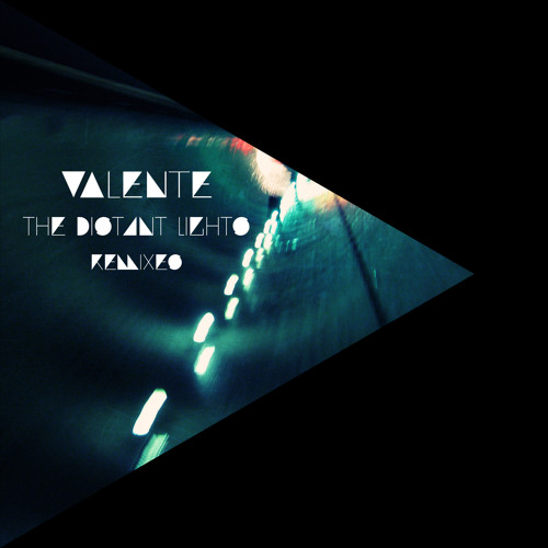 Valente - The Distant Lights [Anoraak Remix]