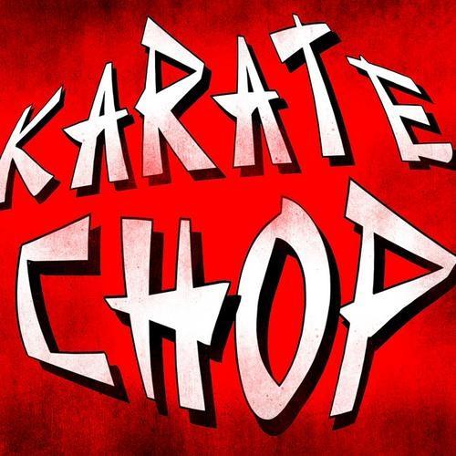 Karate Chop Remix - DhD, Mattyphee, Marko Hurtt