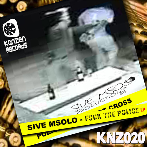 Sive Msolo - Fuck The Police (Deepconsoul Remix)