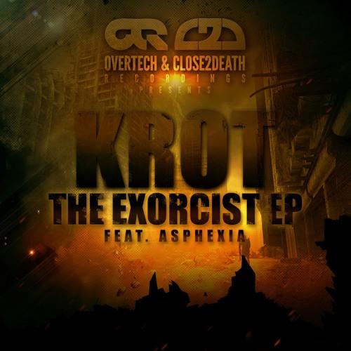 Krot & Asphexia - The Exorcist (OUTNOW!)