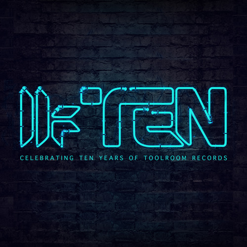 Toolroom Ten - FREE Album Minimix - Out Now on iTunes