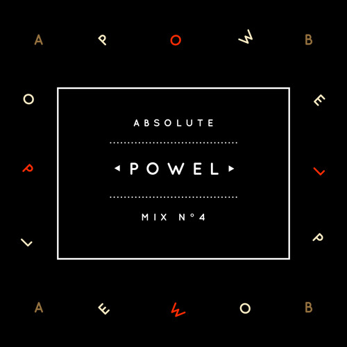 Absolute Mix n°4 -  Powel