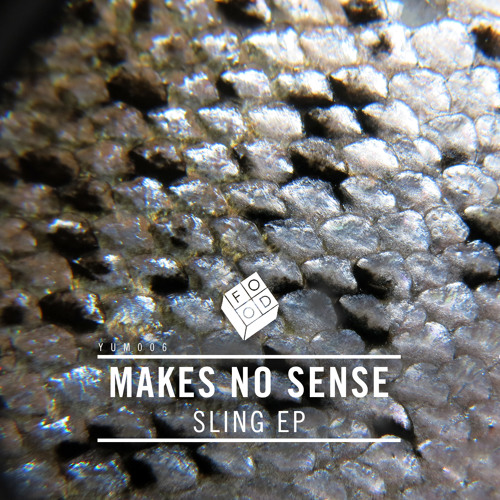 Makes No Sense - Sling (Munnibrotherz Remix)