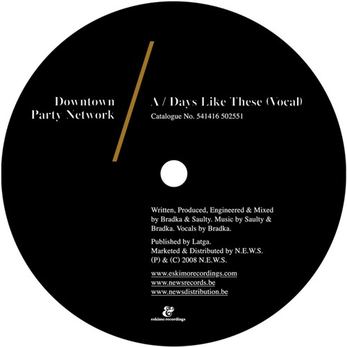Downtown Party Network - Days Like These [Eskimo Recordings]
