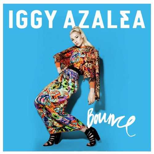 Iggy Azalea - Bounce (Danny Howard Remix)