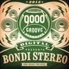 Good To Me - BONDi Stereo