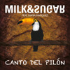 Milk & Sugar - Canto Del Pilon (Simone Vitullo Vocal Remix)