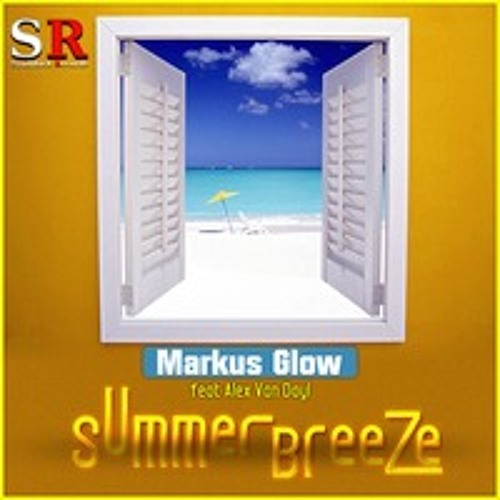 Markus Glow feat. Alex van Dayl - Summer Breeze - Preview - out soon on Syndikick Records