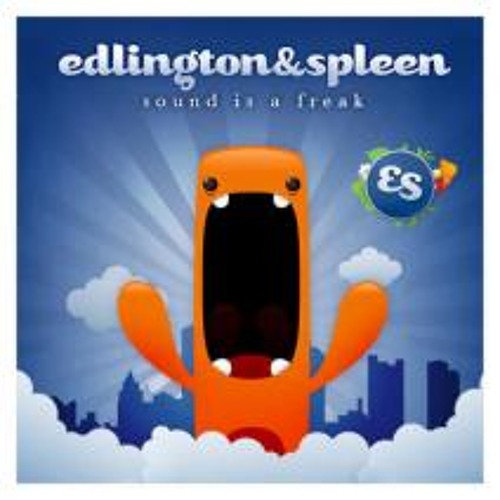 Edlington & Spleen - Sound is a Freak (Edlington RMX)Free DL !!!