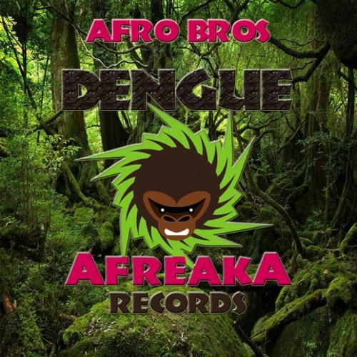 Afro Bros - Dengue (Original Mix)