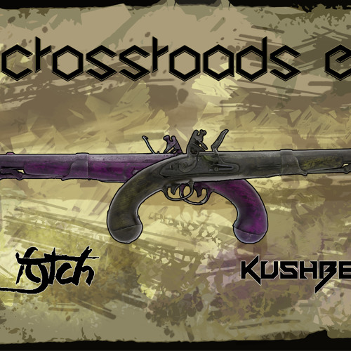 """Fytch & KushBerry - """"The Crossroads EP"""""""