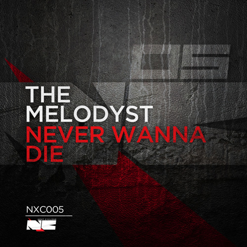 The Melodyst - Never Wanna Die