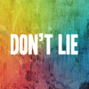 Don't Lie (Dead To Me)