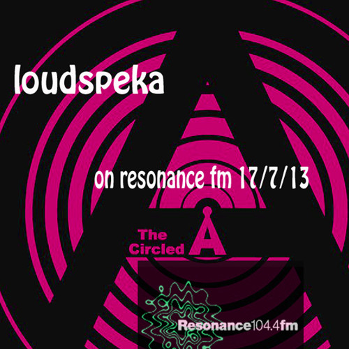 Loudspeka on resonance fm 17.7.13 Circle A Show with Yodet Gherez