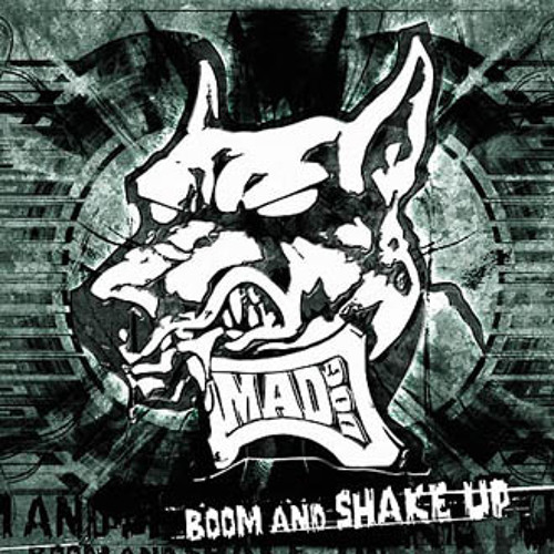 DJ Mad Dog - Boom and shake up (Traxtorm Records - TRAX0043)