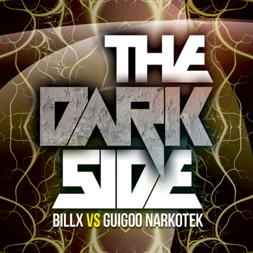 Billx vs Guigoo Narkotek - The Dark Side