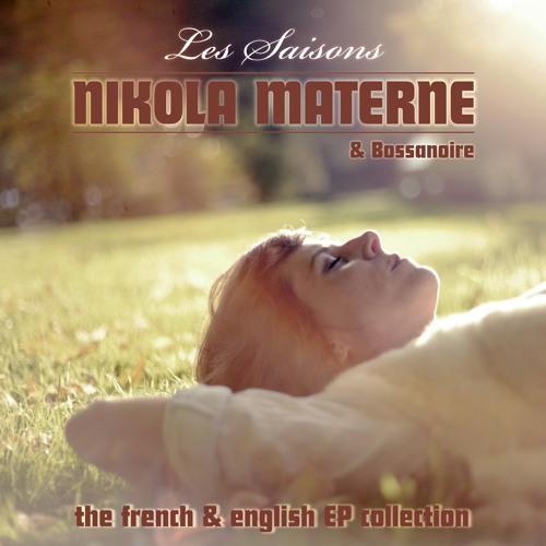 "Nikola Materne & Bossanoire ""Les Saisons – The French & English EP Collection"""
