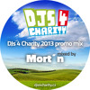 Mort´n - DJs 4 Charity 2013 promo mix