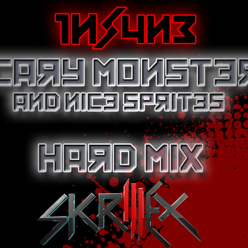 Skrillex- Scary Monsters And Nice Sprites (1ns4n3 Hard Mix)