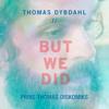 But We Did (Prins Thomas Diskomiks)