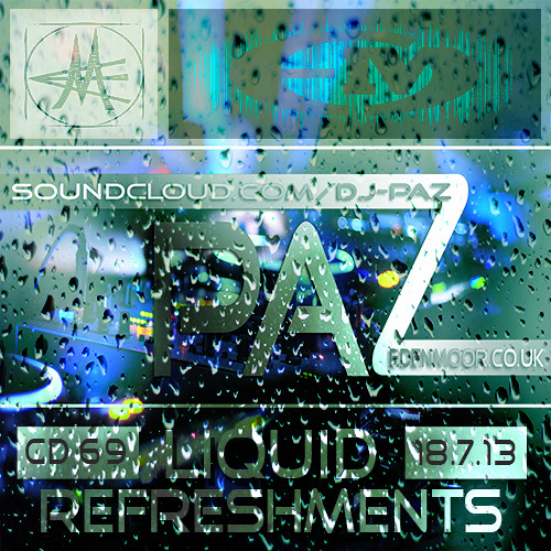 Dj Paz - Liquid Refreshments - Summer 2013 (PODCAST)
