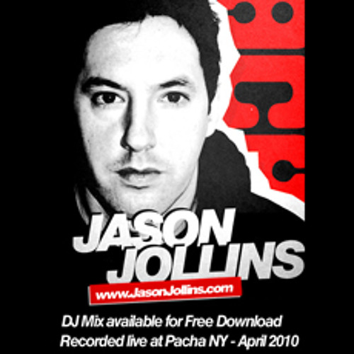 Part 2 - Jason Jollins - Live from Pacha - New York City - April 2010