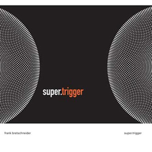 frank bretschneider - super.trigger (album preview)