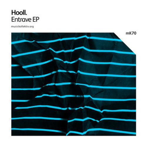 Hooll - Entrave ( musickollektiv.org )