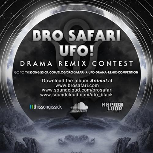 Bro Safari x UFO! - Drama ( GOODS Remix )