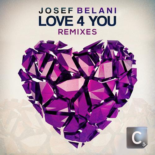 Josef Belani - Love 4 U (Nick Galea Remix)