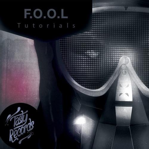 F.O.O.L - Tutorials