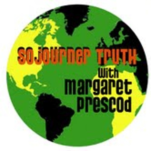 Sojournertruthradio 7-18-13 Karen Modjeski, Reverend Edward Pinkney, Jim Lafferty