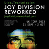 Live_Transmission: Joy Division Reworked