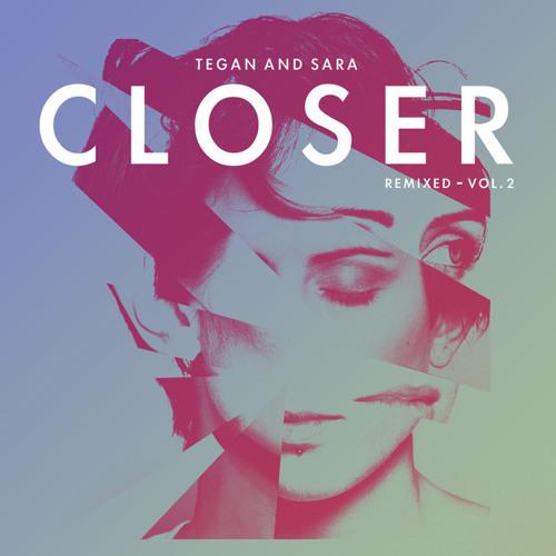 Tegan And Sara - Closer (Davey Badiuk Remix)